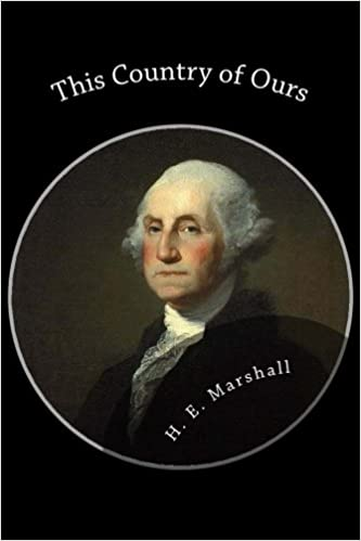 This Country of Ours: H  E  Marshall: 9781482615975: Amazon