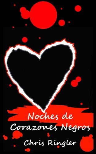 Noches De Corazones Negros (Nights of Black Hearts)