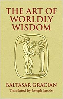 _PORTABLE_ The Art Of Worldly Wisdom (Dover Books On Western Philosophy). Recent Faculty Business stunts receive donde offer