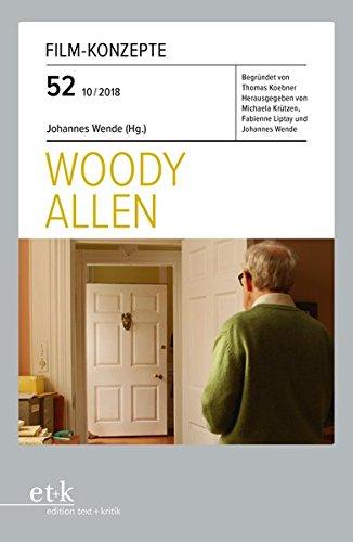 Woody Allen (Film-Konzepte) Taschenbuch – 1. Oktober 2018 Johannes Wende Thomas Koebner Michaela Krützen Fabienne Liptay