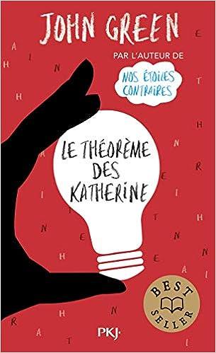 Le théorème des Katherine de John Green 41K4pAJATuL._SX303_BO1,204,203,200_
