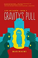 Life on Earth 2: Gravity's Pull