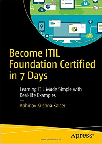 Become ITIL Foundation Certified in 7 Days: Learning ITIL Made ...