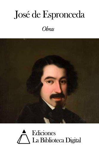 Obras de José de Espronceda (Spanish Edition) (Jose Espronceda De)
