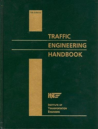 Traffic Engineering Handbook, 5th Edition