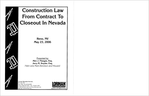 Construction Law From Contract To Closeout: Esq Alex J  Flangas