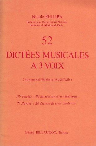 Méthodes et pédagogie BILLAUDOT PHILIBA NICOLE - 52 DICTEES MUSICALES A 3 VOIX Dictées musicales