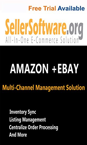 SellerSoftware: Amazon and eBay Multi-Channel E-Commerce Management Solution includes Inventory and Listing Management - Free Trial