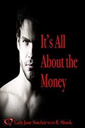 It's All About the Money: A Spicy Short Story (Guilty Pleasures Book 2)