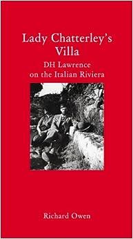 Descargar Libros Torrent Lady Chatterley's Villa: D.h. Lawrence On The Italian Riviera El Kindle Lee PDF