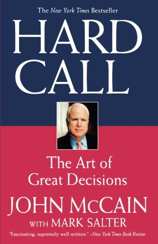 Hard Call: The Art of Great Decisions