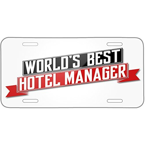 Worlds Best Hotel Manager Metal License Plate 6X12 Inch