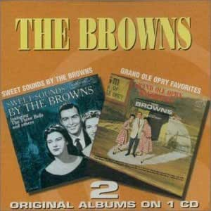 Sweet Sounds By the Browns / Grand Ole Favorites