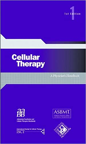 Cellular Therapy: A Physician's Handbook, 1st edition