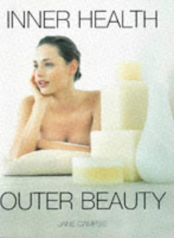 Inner Health Outer Beauty from Brand: Whitecap Books