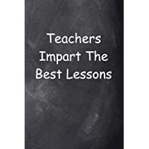 Teacher's Lessons Journal Chalkboard Design: (Notebook, Diary, Blank Book) (Teacher Inspiration Journals Notebooks...
