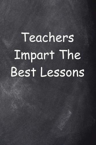 Teacher's Lessons Journal Chalkboard Design: (Notebook, Diary, Blank Book) (Teacher Inspiration Journals Notebooks Diaries)