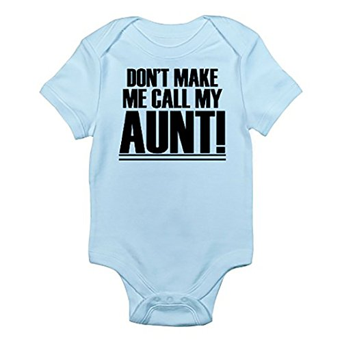 Southern Designs Don't Make Me Call My Aunt Baby Romper Nephew Gift Apparel(6 Months, Light Blue)