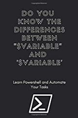 """DO YOU KNOW THE DIFFERENCES BETWEEN """"$Variable"""" and '$Variable"""": Powershell automation notebook for sysadmins 