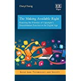 Realizing the Potential of Copyright's Dissemination Function in the Digital Age (Elgar Law, Technology and Society)