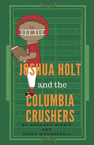 Joshua Holt and the Columbia Crushers