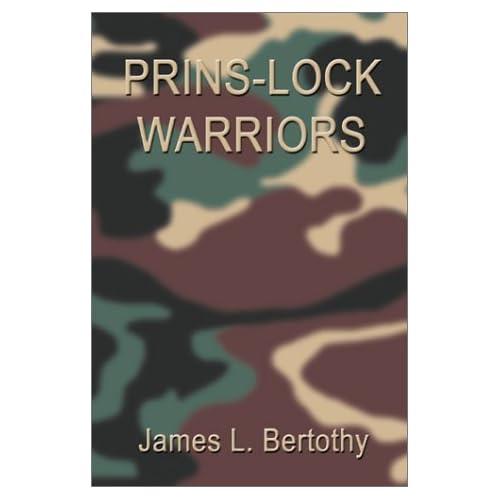 Prins-Lock Warriors James L Bertothy