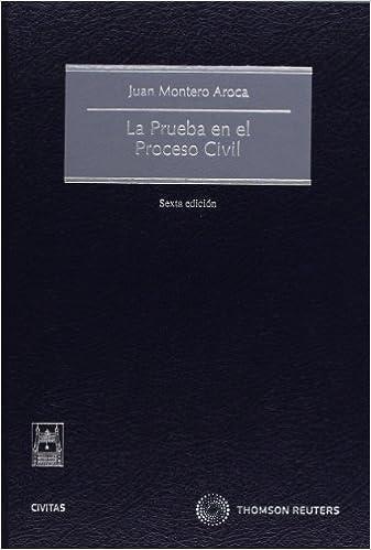 Descarga libros gratis en inglés La prueba en el proceso civil (Tratados y Manuales de Derecho) PDF PDB 8447036626