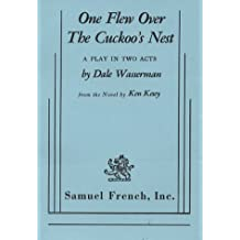 One Flew over the Cuckoo's Nest : A Play in Two Acts