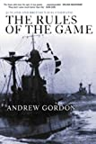 The Rules of the Game, Andrew Gordon, 1557509719