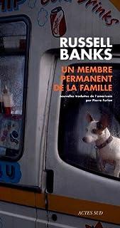 Un membre permanent de la famille : nouvelles, Banks, Russell