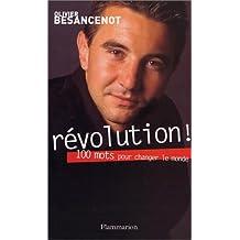 RÉVOLUTION : 100 MOTS POUR CHANGER LE MONDE