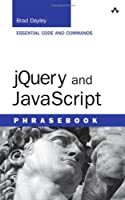 jQuery and JavaScript Phrasebook Front Cover
