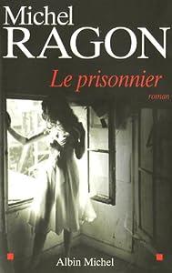 """Afficher """"Le prisonnier"""""""