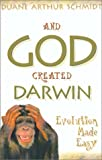 img - for And God Created Darwin book / textbook / text book