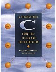 Retargetable C Compiler, A: Design and Implementation