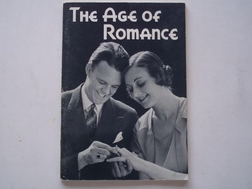 The Age of Romance: Sex Education Pamphlet Issued By the Bureau of Health and Public Instruction of the American Medical Association