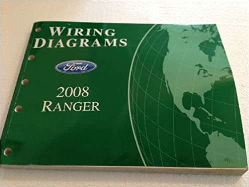 2008 ford ranger wiring diagram manual original: ford motor co :  amazon com: books