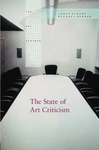 The State of Art Criticism (The Art Seminar) (Text Table Seminar)