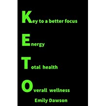 KETO: Ultimate guide to burn fat, increase your energy and get healthy