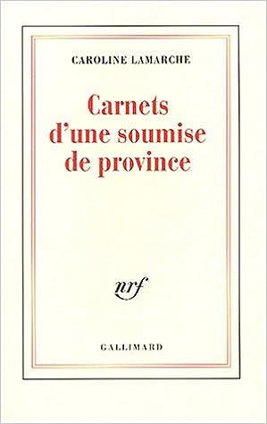 """Résultat de recherche d'images pour """"carnets d'une soumise de province images"""""""""""