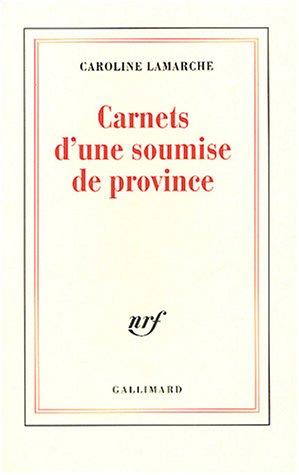Carnets d'une soumise de province (Blanche)