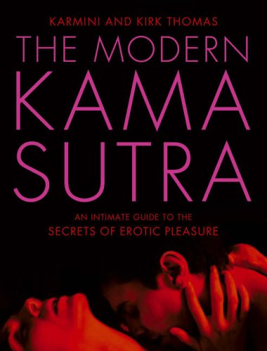 The Modern Kama Sutra: An Intimate Guide to the Secrets of Erotic Pleasure (Anglais) THORSONS ELEMENT (HC 0007206763