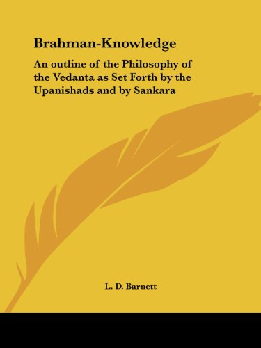 - Brahman-Knowledge: An outline of the Philosophy of the Vedanta as Set Forth by the Upanishads and by Sankara