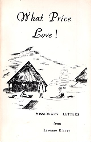What Price Love! Missionary Letters from Lavonne - Mall Wheaton