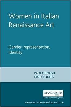 Book Women in Italian Renaissance Art: Gender, Representation, Identity