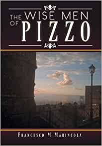 The Wise Men of Pizzo: Francesco M. Marincola