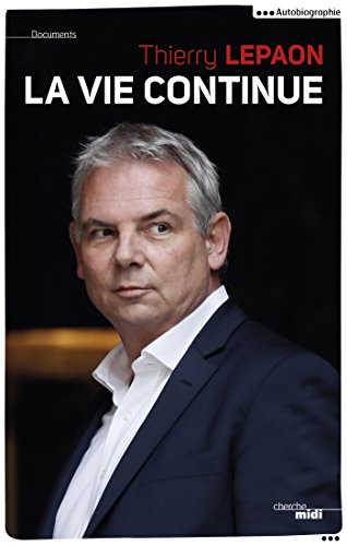 La vie continue (DOCUMENTS) (French Edition)