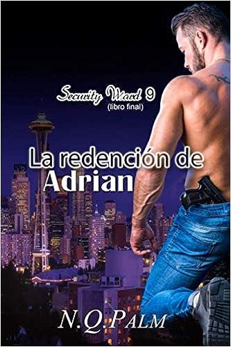La redención de Adrian - Security Ward 09, N. Q. Palm (rom) 41K5mXY4QyL._SX331_BO1,204,203,200_