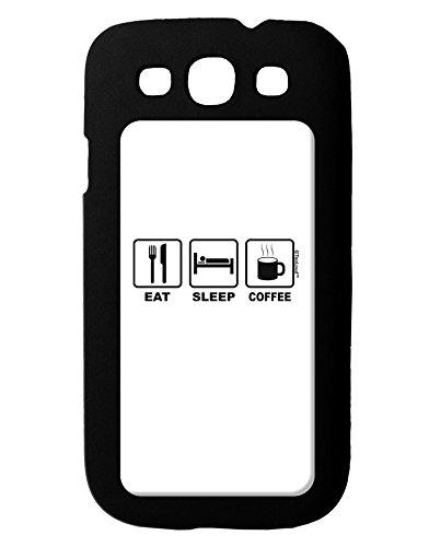 TooLoud Eat Sleep Coffee Design Galaxy S3 Case