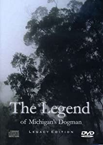 legend of michigans dogman legacy edition